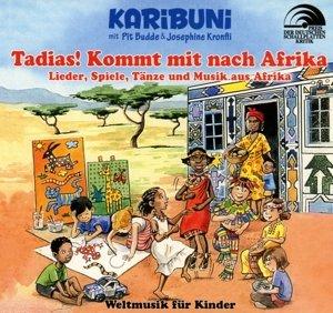 Tadias! Kommt mit nach Afrika-Weltmusik für Kind