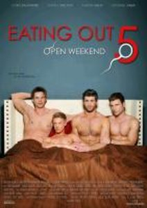 Eating Out 5-Open Weekend