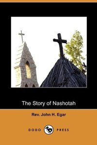 The Story of Nashotah (Dodo Press)