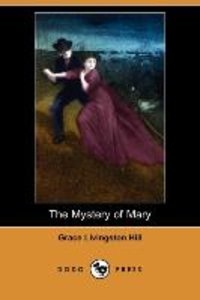 The Mystery of Mary (Dodo Press)