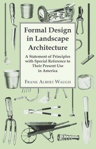 Formal Design in Landscape Architecture - A Statement of Princip