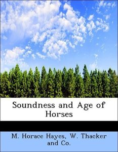 Soundness and Age of Horses