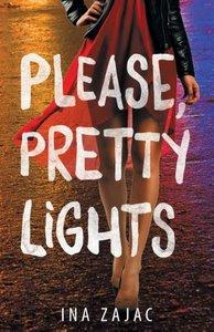 Please, Pretty Lights
