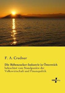 Die Rübenzucker-Industrie in Österreich