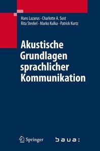 Akustische Grundlagen der Sprachkommunikation