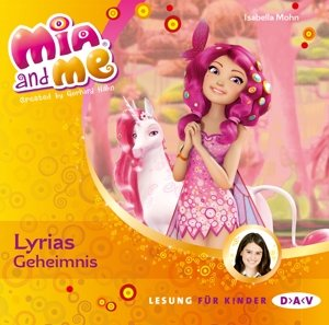 Mia and me 03: Lyrias Geheimnis