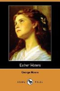 Esther Waters (Dodo Press)