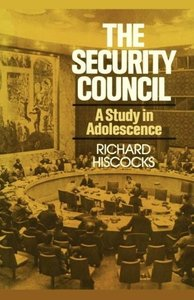 The Security Council (a Study in Adolescence)