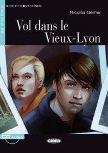 Lire et s'Entraîner: Vol dans le Vieux-Lyon