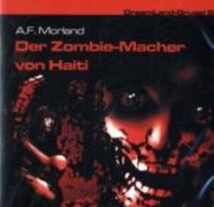 Dreamland Grusel 6-Der Zombie-Macher von Haiti