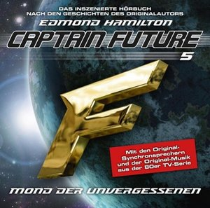 "The Return of Captain Future 05 ""Mond der Unvergessenen"""