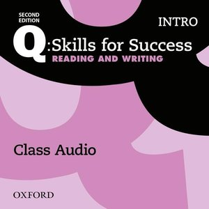 Q: Skills for Success: Intro Level. Reading & Writing Class Audi