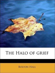 The Halo of grief