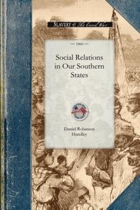 Social Relations in Our Southern States