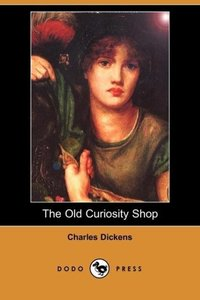 The Old Curiosity Shop (Dodo Press)
