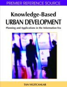 Knowledge-Based Urban Development: Planning and Applications in