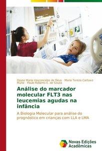 Análise do marcador molecular FLT3 nas leucemias agudas na infân