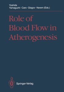 Role of Blood Flow in Atherogenesis