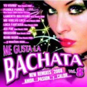 Me Gusta La Bachata 8-New Remixes 2008