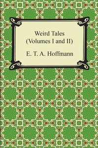 Weird Tales (Volumes I and II)