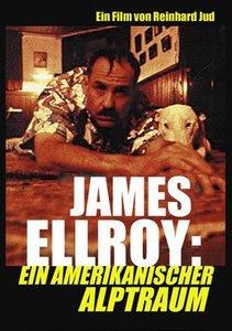 James Ellroy: Ein amerikanischer Alptraum