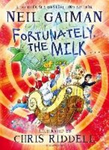 Fortunately, the Milk . . .