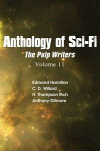 Anthology of Sci-Fi V11, The Pulp Writers