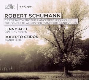 Schumann: Das Gesamtwerk Pianoforte/Violine