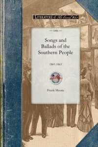 Songs and Ballads of the Southern People