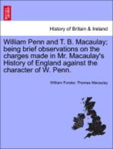William Penn and T. B. Macaulay; being brief observations on the