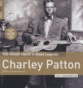 Rough Guide: Charley Patton