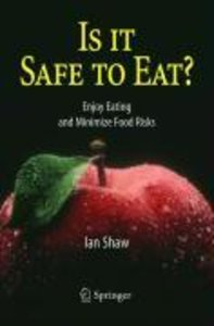 Is It Safe to Eat?