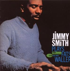 Jimmy Smith Plays Fats Waller (RVG)