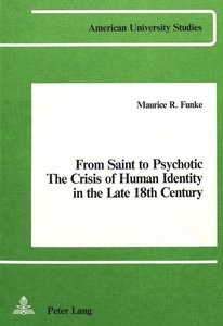 From Saint to Psychotic: The Crisis of Human Identity in the Lat