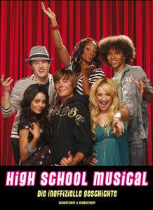 High School Musical-Die Inoffizielle Geschichte