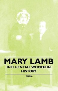Mary Lamb - Influential Women in History