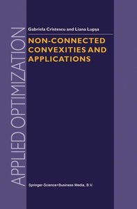 Non-Connected Convexities and Applications