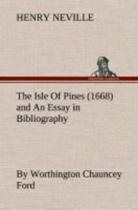The Isle Of Pines (1668) and An Essay in Bibliography by Worthin
