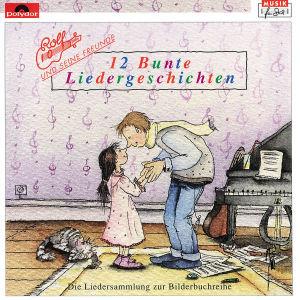 Zwölf (12) Bunte Liedergeschichten. CD
