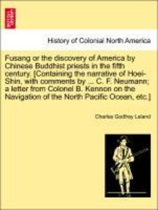 Fusang or the discovery of America by Chinese Buddhist priests i