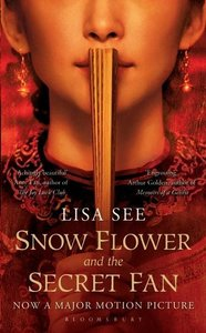 Snow Flower and the Secret Fan. Film Tie-In