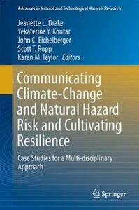 Communicating Climate-Change and Natural Hazard Risk and Cultiva