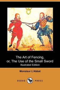 The Art of Fencing