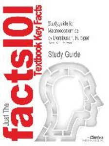 Studyguide for Macroeconomics by Dornbusch, Rudiger, ISBN 978007