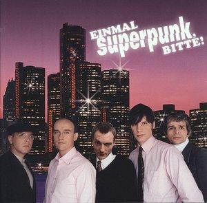 Einmal Superpunk,bitte!