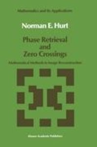 Phase Retrieval and Zero Crossings