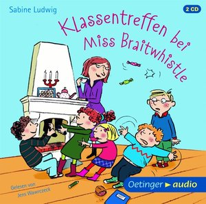 Klassentreffen bei Miss Braitwhistle (2 CD)