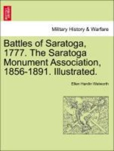 Battles of Saratoga, 1777. The Saratoga Monument Association, 18