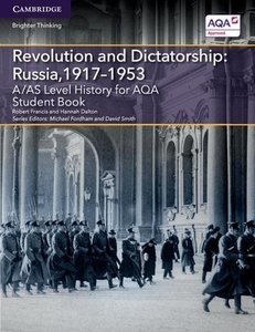 A/AS Level History for AQA Revolution and Dictatorship: Russia,