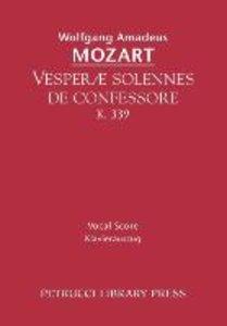 Vesperae Solennes de Confessore, K. 339 - Vocal Score
